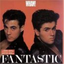 Discografía de Wham!: Fantastic