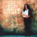 Discografía de Willy DeVille: In Berlin