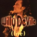 Discografía de Willy DeVille: Live