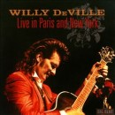 Discografía de Willy DeVille: Live in Paris and New York