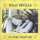 Willy DeVille: álbum Victory Mixture