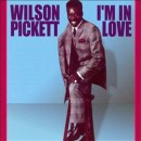 Discografía de Wilson Pickett: I'm in Love