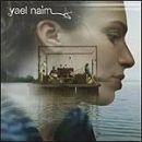 Discografía de Yael Naim: Yael Naim